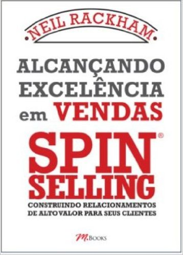 SPIN Selling é o número 1 no ranking de livros sobre vendas na Amazon.com