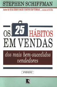 Os 25 hábitos em vendas dos mais bem-sucedidos vendedores